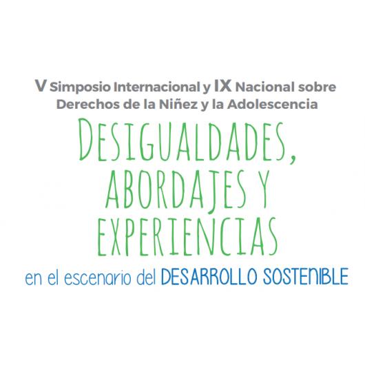 V Simposio Internacional y IX Nacional sobre Derechos de la Niñez y la Adolescencia