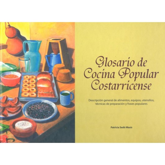 Costa Rican Popular Cooking Glossary