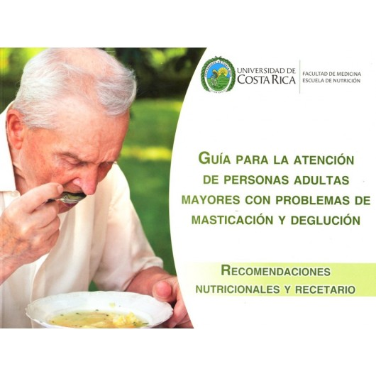 Guide for the care of elderly adults with problems of chewing and swallowing