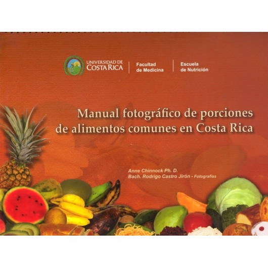 Photographic Handbook of Common Food Portions in Costa Rica