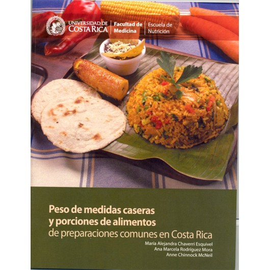 Weight of homemade measures and portions of food of common preparations in Costa Rica